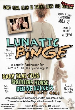 Baby Seal Club -Lunatic Binge