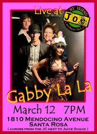 Gabby La La at My Friend Joe March 12th
